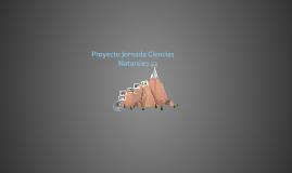 Copy of Proyecto Jornada De Ciencias Naturales