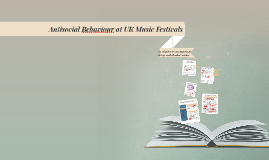 Antisocial Behaviour at UK Music Festivals