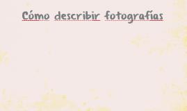 ¿Cómo describir fotografías?