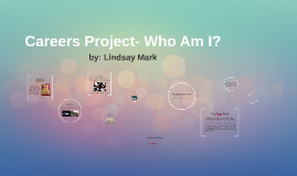 Careers Project- Who Am I?