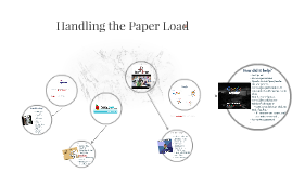 Copy of Handling the Paper Load
