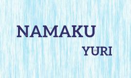 NAMAKU YURI