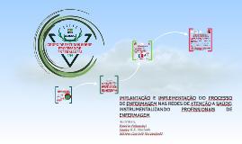 Implantação e implementação do processo de enfermagem nas re
