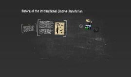 History of International Cinema: Annotation