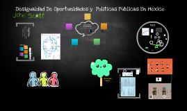Desigualdad De Oportunidades y  Políticas Públicas En México