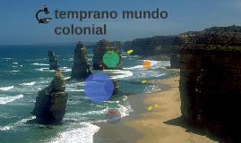 temprano mundo colonial