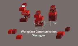 Workplace Communication Strategies