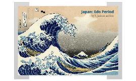 Copy of Edo Period Presentation