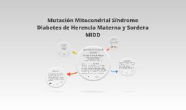 Mutación mitocondrialSíndrome diabetes de herencia materna
