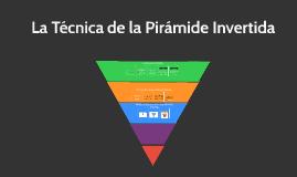 La Técnica de la Pirámide Invertida