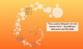 La politique éducative du Viêt Nam :