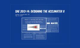 SAE 2013-14: Designing the Acclimater II