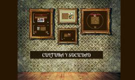 Copy of CULTURA Y SOCIEDAD