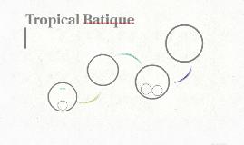 Tropical Batique