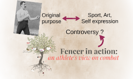 Fencer in action: an athlete's view on combat
