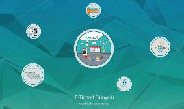 E-Ticaret Dünyası 2015 | World of E-Commerce 2015