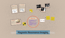 Copy of Magnetic Resonance Imaging