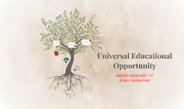 Universal Educational Opportunity