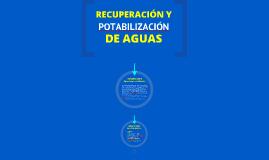 RECUPERACION Y POTABILIZACION DE AGUAS