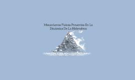 Mecanismos Fisicos Presentes En La Dinamica De La Hidrosfera