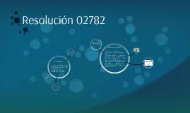 Resolución 02782