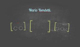 Mario Bendetti.