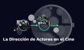La Dirección de Actores en el Cine
