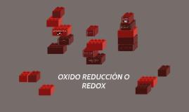 OXIDO REDUCCIÓN O REDOX