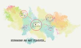 Becoming an art teacher...