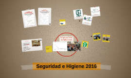 Indicadores de Seguridad e Higiene 2016