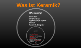 Was Ist Keramik was ist keramik by j d on prezi