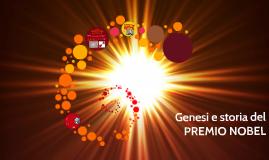 Copia di Genesi e storia del PREMIO NOBEL