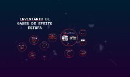 INVENTÁRIO DE GASES DE EFEITO ESTUFA