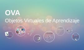 OVA - Objetos Virtuales de Aprendizaje