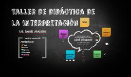 Taller de Didáctica de la Interpretación - CTP