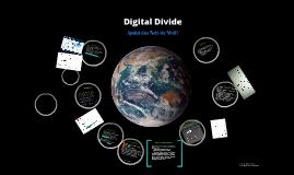 Digital Divide - Spaltet das Netz die Welt?