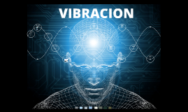 Copy of Vibraciones