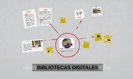 Copy of BIBLIOTECAS DIGITALES