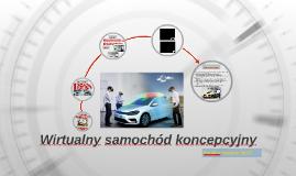 Wirtualny samochód koncepcyjny
