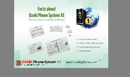Facts about Ozeki Phone System XE