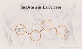 So Delicious Dairy Free
