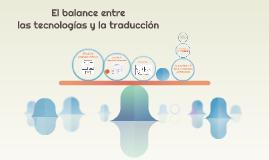 El balance entre las tecnologías y la traducción