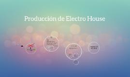Producción de Electro House