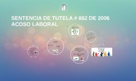 SENTENCIA DE TUTELA # 882 DE 2006