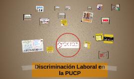 Disccriminación Laboral en la PUCP