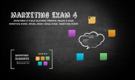 Marketing Exam 4