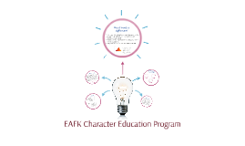 EAFK Character Education Program
