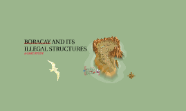 BORACAY AND ITS ILLEGAL STRUCTURES
