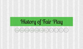 History of Fair Play