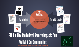 FED Up! How the Federal Reserve Impacts Your Wallet & Our Co